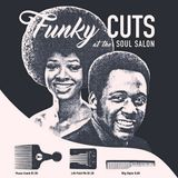 """FUNKY CUTS at the SOUL SALON #2 """"Turn On Your Love"""""""