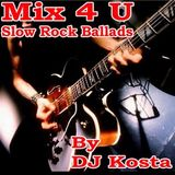 DJ Kosta - Slow Rock Ballads Mix (Section Love Mixes)