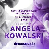 Angela Kowalski – Guest mix at 10 years Anniversary Houseradio.pl