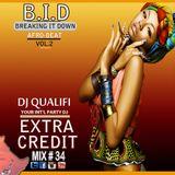 DJ QUALIFI_EXTRA CREDIT_MIX#34:BID 2