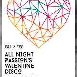 All Night Passion @ The Tunnels 12.02.16