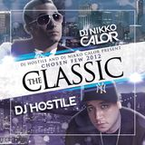 "DJ HOSTILE & DJ NIKKO CALOR Present: CHOSEN FEW 2012 ""THE CLASSIC"""