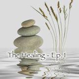 The Healing - Ep. 1