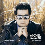 Mix Series 018 Michel Palazzo