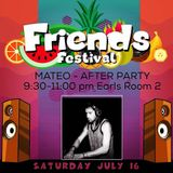 Mateo Live - Friends Festival Saskatoon After Party - July 16th 2016