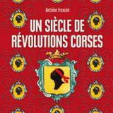 """Antoine Franzini, auteur de """"Un siècle de révolutions corses"""""""
