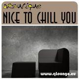 Aksutique - Nice to Chill you @ QLounge.eu