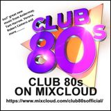 Club 80s Mixcloud #9 010618