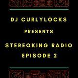 StereoKing Radio Episode 2