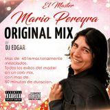 MARIO PEREYRA ( ORIGINAL MIX ) BY DJ EDGAR