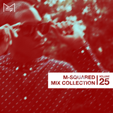 M-Squared Mix Collection #25