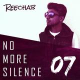 No More Silence 07 | Host : Reechab