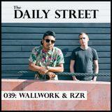 TDS Mix 039: Wallwork & RZR