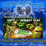 The H2O Show on Wu-World (Wu-Tang) Radio with Heaven Sun and Rico