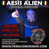TRIBLISMO RADIO hosted by Aesis Alien EPISODE 032 - THE LAST SHOW