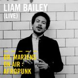Liam Bailey (Live) | Dr. Martens On Air: Afropunk