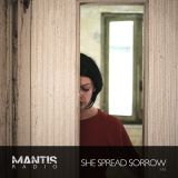 Mantis Radio 246 + She Spread Sorrow