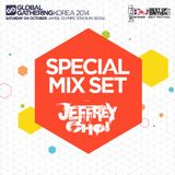 Global Gathering Korea 2014 - JEFFREY CHOI  Special Guest Mix