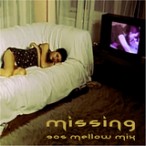 Missing - 90s Mellow Mix