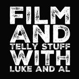 FILM AND TELLY STUFF with LUKE and AL  prt 28