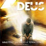 Min. Sarando a Terra Ferida Nova Iguaçu - Deus do Secreto (Ao Vivo)