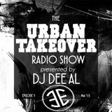 The Urban Takeover Radio Show #1