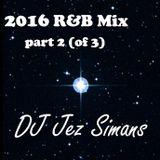 2016 R&B Mix part 2
