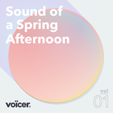 Voicer Mixtape 01 | Sound of a Spring Afternoon
