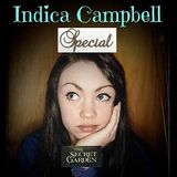 The Secret Garden Indica Campbell Special plus Conor Robertson chats about Standing To Fall