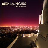 Deep L.A. Nights - Deep Jazzy House Mix (2017)