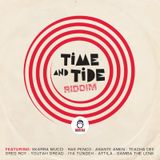 Time And Tide Riddim (2018) Mix promo by Faya Gong