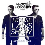 House Laws Show 002