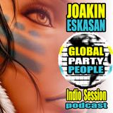 Global Party People - Indio Session by Joakin Eskasan