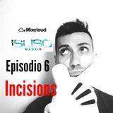 DJ SUSOmadrid EPISODIO 6  set INCISIONS