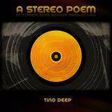Tino Deep - A Stereo Poem (October 2016 Bonus Promo Mix)