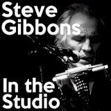 In The Studio with Robin Valk: Steve Gibbons + John Caswell (28/12/2015)