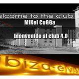 MIkEL CuGGA Podcast bienvenido al club 4.0