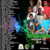 DJ KENNY YUH THINK MI NICE DANCEHALL MIX JUL 2019