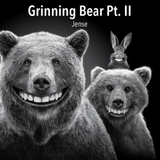 Grinning Bear Pt. II