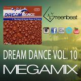 DREAM DANCE VOL 10 MEGAMIX GREENBEAT