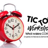 Tic Toc Workshop Part 1: Head, Hands, & Heart