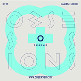 OBSESSIONS № 17 – Damage Goods
