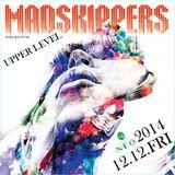 Numanoid aka DJTSUYOSHI ( JOUJOUKA ) mixed in MADSKIPPERS on 12th Dec 2014 for Yoji ( TEN-G ) !