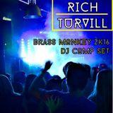 Rich Turvill - Brass Monkey DJ Comp 2k16