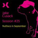Jake Cusack - NuDisco - September - Session 25