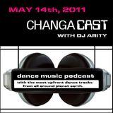 Changacast with Dj Arity - May 14th, 2011
