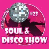 David White's Soul & Disco Show #23