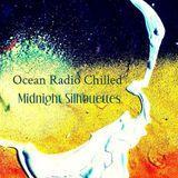 "Ocean Radio Chilled ""Midnight Silhouettes"" (12-13-15)"