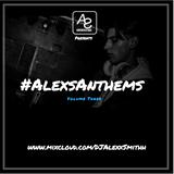 DJAlexSmithPresents#AlexAnthemsVol3