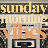 Sunday Morning Vibes 1802